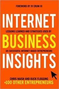 Lessons Learned and Strategies Used by 101 Successful Internet-Based Entrepreneurs